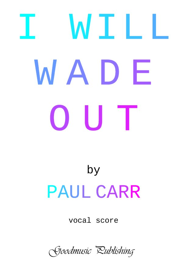 i will wade out Full score image